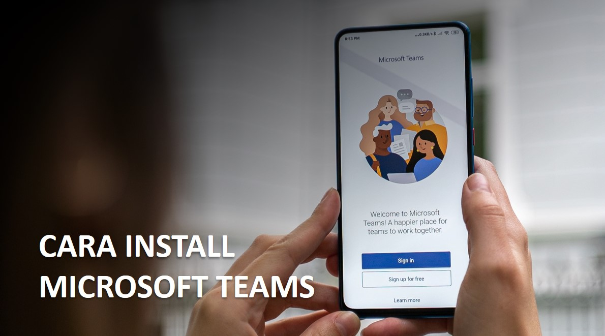 CARA INSTALL MICROSOFT TEAMS FREE DI DESKTOP/LAPTOP
